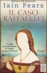 Il caso Raffaello - Iain Pears, Donatella Cerutti Pini