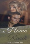 Home On The Ranch - Joyce Gibbons, Melissa Gill