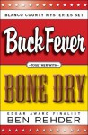 Blanco County Mysteries Box Set: Buck Fever & Bone Dry - Ben Rehder