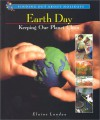 Earth Day: Keeping Our Planet Clean - Elaine Landau