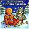 Merry Christmas, Moonbeam Bear - Rolf Fanger, Marianne Martens, Ulrike Moltgen