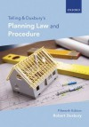 Telling and Duxbury's Planning Law and Procedure - Robert Duxbury