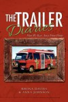 The Trailer Diaries: How We Ran Away from Home - Rhona Davies, Anna Johnson