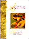 Angels: Heavenly Blessings - Carol Smith