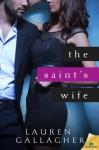 The Saint's Wife - Lauren Gallagher