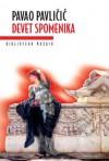 Devet spomenika - Pavao Pavličić