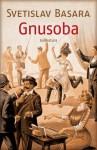 Gnusoba - Svetislav Basara