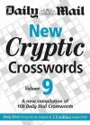 "New Cryptic Crosswords: V. 9: A New Compilation Of 100 ""Daily Mail"" Crosswords - Daily Mail"
