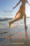 The Summer of Skinny Dipping - Amanda Howells