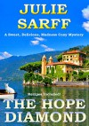 The Hope Diamond: Sweet Delicious Madness Cozy Series - Julie Sarff, The Prince and I, The Heir to Villa Buschi