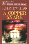 A Copper Snare - Lawrence Williams