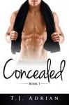 Concealed - T.J. Adrian
