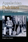 Appalachian Dulcimer Traditions - Ralph Smith