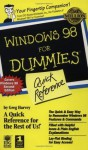 Windows 98 For Dummies: Quick Reference (For Dummies: Quick Reference (Computers)) - Greg Harvey