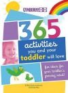 365 Activities You and Your Toddler Will Love: Fun Ideas for Your Toddler's Growing Mind (365 Activities): Fun Ideas for Your Toddler's Growing Mind (365 Activities) - Roni C Leiderman, Wendy Masi