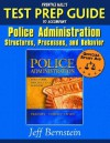 Prentice Hall's Test Prep Guide to Accompany Police Administration: Structures, Processes, and Behavior - Jeff Bernstein