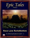 Epic Tales Volume 1 Race for Retribution - Bard's Production