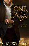 One Night - A.M. Willard