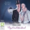 They Found Him Dead - Georgette Heyer, Ulli Birvé