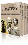 Strategy Six Pack - The Art of War, The Gallic Wars, Life of Charlemagne, The Prince, On War and Battle Studies (Illustrated) - Sun Tzu, Julius Caesar, Einhard, Niccolò Machiavelli, Carl von Clausewitz, Ardant du Picq