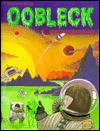 Oobleck - Cary I. Sneider