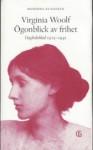 Ögonblick av frihet : dagboksblad 1915-1941 - Virginia Woolf