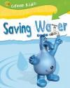 Saving Water - Neil Morris