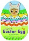 My Little Easter Egg - Sara Gillingham