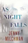 As Night Falls: A Novel - Jenny Milchman
