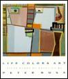 Life Colors Art: Fifty Years of Painting by Peter Busa - Peter Busa, Sandra Kraskin, Bill Jensen, Robert Metzger