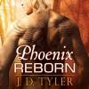 Phoenix Reborn: Alpha Pack, Book 7.5 - Tantor Audio, J.D. Tyler, Marguerite Gavin