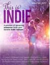THIS IS INDIE: Winter 2017 - Katy Regnery, Mia Sheridan, AL Jackson, Carey Heywood, Leylah Attar, Molly McAdams, Rebecca Shea, J. Kenner, Katy Regnery