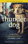 Thunder Dog: The True Story of a Blind Man, His Guide Dog, and the Triumph of Trust - Michael Hingson, Susy Flory