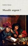 Przeklęty pieniądz - Frédéric Bastiat