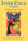 Inner Child Cards: A Fairy-Tale Tarot - Isha Lerner, Mark Lerner
