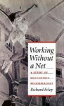 Working Without a Net: A Study of Egocentric Epistemology - Richard Foley