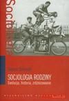 Socjologia rodziny - Zbigniew Tyszka, Tomasz Szlendak