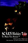 Scary! Holiday Tales to Make You Scream - Paul Melniczek