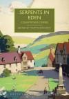 Serpents in Eden: Countryside Crimes - Martin Edwards