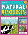 EXPLORE NATURAL RESOURCES!: WITH 25 GREAT PROJECTS - Anita Yasuda, Jennifer Keller