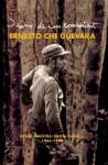 Diarios de la Sierra - Ernesto Guevara, Ernesto Guevara