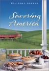 Savoring America: Recipes and Reflections on American Cooking - Janet Kessel Fletcher, Williams-Sonoma, Kerri Conan