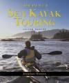 Complete Sea Kayak Touring - Jonathan Hanson