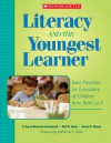 Literacy and the Youngest Learner: Best Practices for Educators of Children from Birth to 5 - Susan Bennett-Armistead, Nell K. Duke, Annie M. Moses, Catherine E. Snow, Susan Bennett-Armistead