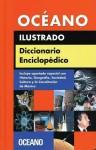 Diccionario Enciclopedico Ilustrado Oceano - Oceano, Grupo Nelson