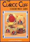 The Clarice Cliff Price Guide - Pat Watson