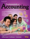 Fundamentals of Accounting: Course 2 - Claudia B. Gilbertson, Mark W. Lehman, Debra H. Gentene