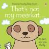 That's not my meerkat... - Fiona Watt, Rachel Wells