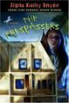 The Trespassers - Zilpha Keatley Snyder