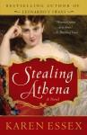 Stealing Athena - Karen Essex